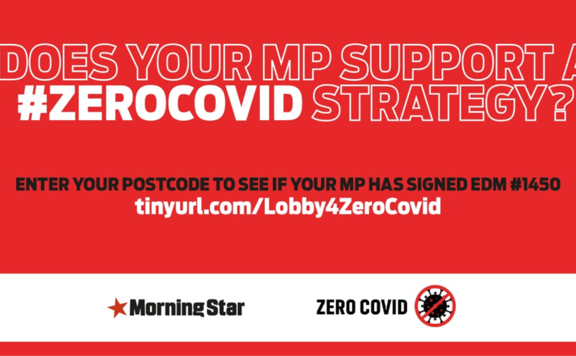 Lobby your MP to support a Zero Covid strategy